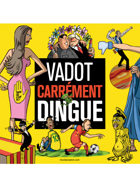 Carrément Dingue ! Par Vadot